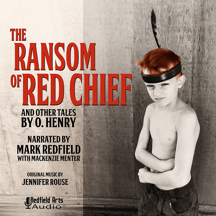 The Ransom Of Red Chief and Other Tales By O. Henry