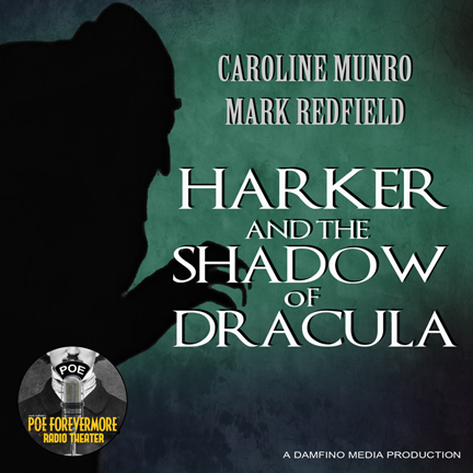 Harker And The Shadow Of Dracula
